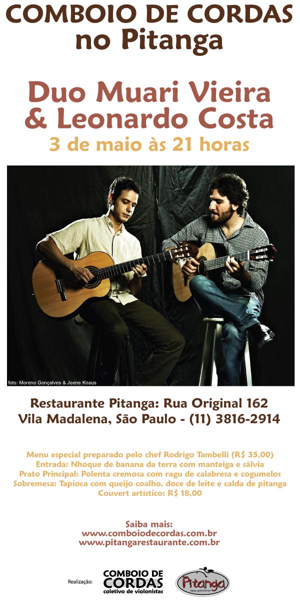 Duo Muari Vieira e Leonardo Costa - Comboio de Cordas no Pitanga Restaurante 03/maio/2012